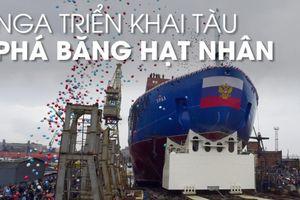Nỗ lực làm chủ Bắc Cực, Nga triển khai tàu phá băng hạt nhân mới