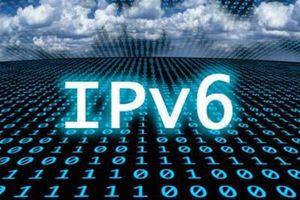 Triển khai IPv6 trên mạng dịch vụ di động 4G LTE/5G