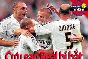 Đồng đội cũ Zidane bị bắt; Giầy rách ở trận cầu 170 triệu bảng