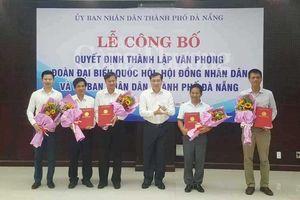 Đà Nẵng: Công bố hợp nhất 3 văn phòng quan trọng