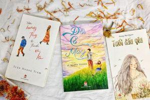 3 tác phẩm mới dành cho mùa chia tay tuổi học trò