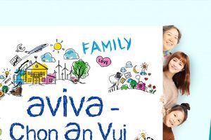Chọn an vui với sản phẩm Bảo hiểm Liên kết chung từ Aviva Việt Nam