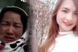 'Nữ sinh giao gà' bị sát hại ở Điện Biên và mẹ ruột vừa bị khởi tố đã có luật sư bào chữa riêng