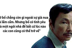 Những câu răn dạy xúc động của ông Sơn với 3 con trong phim 'Về nhà đi con'
