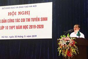 Kỳ thi vào lớp 10 tại Hà Nội: Lắp camera giám sát tất cả các phòng bảo quản bài thi và chấm thi
