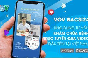 VOV Bacsi24 - Khám bệnh không cần đến gặp bác sỹ