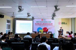 Hội thảo khoa học 'Hội chứng tự kỷ - Nhận diện và can thiệp'