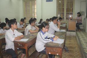 Hà Nội tuyển sinh vào 10: Họp rút kinh nghiệm ngay sau mỗi buổi thi