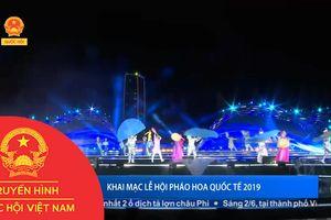KHAI MẠC LỄ HỘI PHÁO HOA QUỐC TẾ 2019