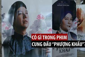 Có gì trong phim cung đấu Việt 'Phượng Khấu'?