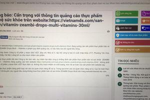 Cẩn trọng với thông tin quảng cáo Halucan Kisd và ZEAMBI Drops Multi - Vitamins trên một số website