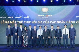 Vietcombank tiên phong triển khai thẻ chip nội địa tại Việt Nam