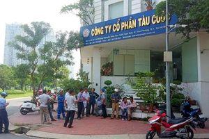 Người lao động Công ty CP Tàu Cuốc tiếp tục kêu cứu