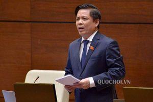 Bộ trưởng GTVT Nguyễn Văn Thể trả lời chất vấn: Ngắn gọn, rõ ràng, thuyết phục