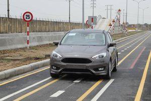 Ford Việt Nam có đường thử ô tô mới đáp ứng điều kiện Nghị định 116