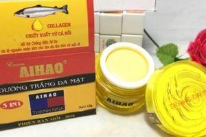 Thu hồi Kem trắng da Aihao và Gel trị mụn 10g vì không đạt yêu cầu chất lượng