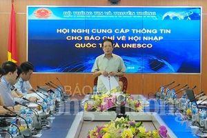 Bộ TT&TT chủ động cung cấp thông tin cho báo chí về hội nhập và UNESCO