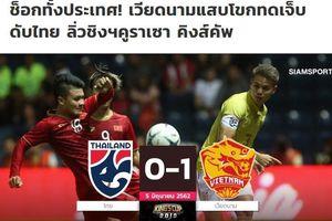 Báo Thái Lan sốc nặng khi đội nhà để thua đội tuyển Việt Nam