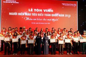 Tôn vinh 100 người hiến máu tình nguyện tiêu biểu năm 2019