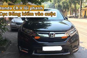 Cục Đăng kiểm Việt Nam vào cuộc vụ lỗi phanh trên Honda CR-V