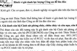 TT-Huế: Cảnh báo vấn nạn giả danh công an để lừa đảo