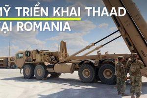 Mỹ đưa hệ thống phòng không THAAD đến Romania theo yêu cầu NATO
