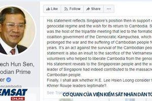Ông Hun Sen chỉ trích phát biểu về Việt Nam của Thủ tướng Singapore