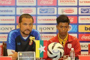 HLV U23 Myanmar: Nếu gặp lại ở SEA Games, chúng tôi sẽ rất khác