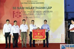 Cục Phục vụ Ngoại giao đoàn kỷ niệm 55 năm ngày thành lập