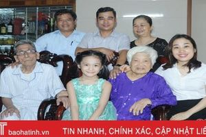 Chuyện một gia đình 'tứ đại đồng đường' ở Hà Tĩnh