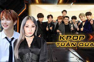 Kpop tuần qua: BTS cùng CEO Big Hit được mời làm giám khảo Grammy, Kang Daniel trở lại sau khi rời LM Entertainment