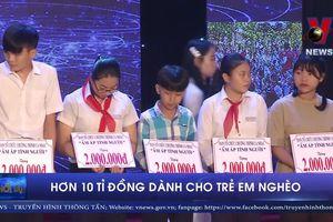 Hơn 10 tỷ đồng dành cho trẻ em nghèo Đà Nẵng