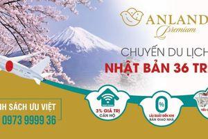 Khách hàng Anland Premium nhận chuyến đi Nhật cùng chính sách bán hàng hấp dẫn