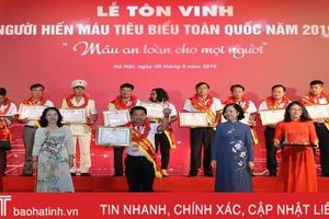 Cán bộ thị trấn ở Hà Tĩnh được tôn vinh người hiến máu tiêu biểu toàn quốc