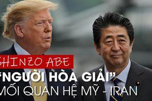 Thủ tướng Nhật Bản có cứu vãn được quan hệ Mỹ - Iran?