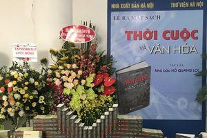 Nhà báo Hồ Quang Lợi ra mắt cuốn sách 'Thời cuộc và văn hóa'