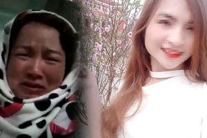 Mẹ nữ sinh giao gà biết rõ con gái bị bắt cóc