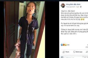 Công an Bắc Ninh thông tin vụ người phụ nữ túm áo em bé xách lủng lẳng