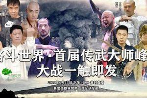 Mở đại hội võ lâm, võ cổ Trung Quốc vớt thể diện