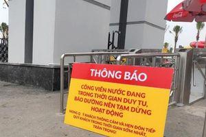Công viên nước Thanh Hà bị dừng hoạt động và phạt 20 triệu đồng