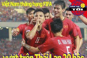 Việt Nam vượt Thái Lan 20 bậc trên bảng xếp hạng FIFA