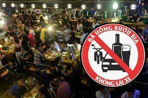 Luật hóa quy định 'đã uống rượu bia thì không điều khiển phương tiện giao thông'