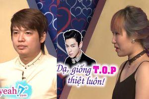 'Ca khó' của 'Bạn muốn hẹn hò': Nữ thợ may là fan Big Bang tìm đúng người đàn ông 'giống hệt' T.O.P để kết duyên