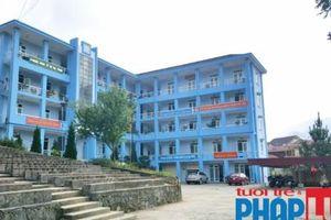 Lào Cai: Thanh tra việc thu chi ngân sách của phòng giáo dục huyện Bắc Hà