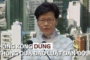 Hồng Kông dừng thông qua đạo luật dẫn độ