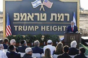 Đặt tên Trump cho khu định cư Cao nguyên Golan, Israel ca ngợi Tổng thống Mỹ là 'người bạn vĩ đại'