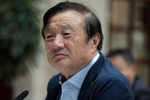 Ông chủ Nhậm Chính Phi của Huawei: 'không ngờ Mỹ kiên quyết tấn công Huawei như vậy'
