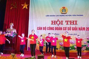 LĐLĐ huyện Yên Phong (Bắc Ninh): Hội thi cán bộ công đoàn cơ sở giỏi