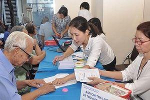 Từ 1-7 tăng lương hưu, trợ cấp bảo hiểm xã hội, trợ cấp hàng tháng