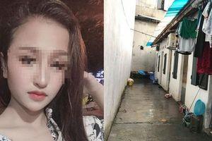 Hé lộ nguyên nhân cô gái xinh đẹp bị sát hại trong phòng trọ ở Hà Nội